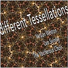 VERYAN WESTON, Different Tessellations