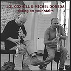 COXHILL / DONEDA Sitting On Your Stairs