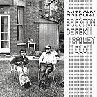 ANTHONY BRAXTON / DEREK BAILEY, First Duo Concert (1974)