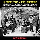 SPONTANEOUS MUSIC ENSEMBLE, Withdrawal