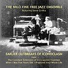 MILO FINE FREE JAZZ ENSEMBLE, Earlier Outbreaks of Iconoclasm