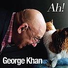 GEORGE KHAN Ah!