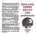 Derek Bailey Fairly Early With Postscripts