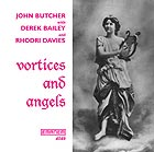 Butcher / Bailey / Davies Vortices & Angels