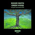 Roger Smith Green Wood