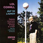 LOL COXHILL Out To Launch