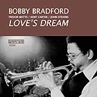 Bobby Bradford Love's Dream