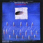 Kent Carter String Trio, The Willisau Suites (84/97)