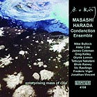Masashi Harada & The Condanction Ensemble Enterprising Mass Of Cilia
