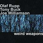 Rupp / Buck / Williamson, Weird Weapons