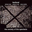 Badland The Society Of The Spectacle
