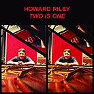 Howard Riley, Two Is One