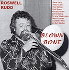Roswell Rudd, Blown Bone