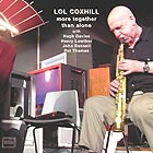 Lol Coxhill More Together Than Alone