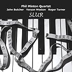 Phil Minton Quartet Slur
