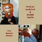 PASCAL MARZAN / ROGER SMITH Two Spanish Guitars