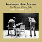 SPONTANEOUS MUSIC ENSEMBLE Bare Essentials 1972/1973