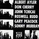 ALBERT AYLER / DON CHERRY New York Eye and Ear Control