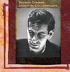 BURTON GREENE, Bloom in Commune