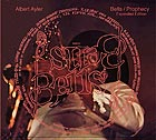 ALBERT AYLER Bells & Prophecy (Expanded Edition)