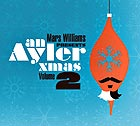 MARS WILLIAMS An Ayler Xmas vol. 2