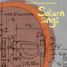 MARY HALVORSON QUINTET, Saturn Sings