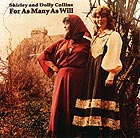 SHIRLEY & DOLLY COLLINS For As Many As Will