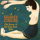 SHIRLEY COLLINS The Power Of The True Love Knot