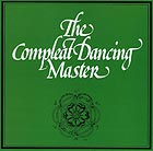 ASHLEY HUTCHINGS, JOHN KIRKPATRICK & CHUMS The Compleat Dancing Master