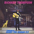 RICHARD THOMPSON, Henry The Human Fly