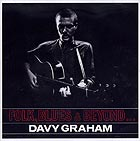 DAVY GRAHAM Folk, Blues & Beyond