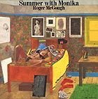 ROGER McGOUGH / ANDY ROBERTS, Summer With Monika
