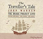 JOHN WARREN / JOHN  SURMAN & THE BRASS  PROJECT Live The Traveller's Tale