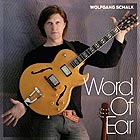 WOLFGANG SCHALK Word Of Ear
