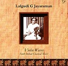 LALGUDI G. JAYRAMAN Violin Waves