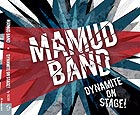MAMUD BAND, Dynamite On Stage !