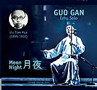 GUO GAN, Moon Night