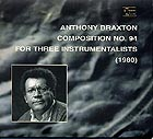 Anthony Braxton Composition N° 94 (1980)