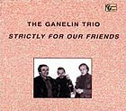 Ganelin Trio Strictly For Our Friends