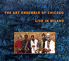 Art Ensemble Of Chicago, Live In Milano