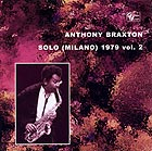 Anthony Braxton Solo Milano 1979 Vol 2