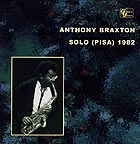 Anthony Braxton Solo (pisa) 1982