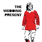 THE WEDDING PRESENT George Best 30
