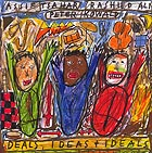 RASHIED ALI / PETER KOWALD / ASSIF TSAHAR Deals, Ideas and Ideals