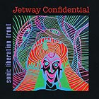 SONIC LIBERATION FRONT Jetway Confidential