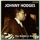 JOHNNY HODGES The Rabbit In Paris