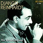DJANGO REINHARDT The Versatile Giant