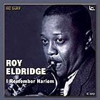 ROY ELDRIDGE I Remember Harlem