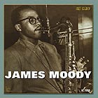 JAMES MOODY, In The Beginning