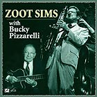 ZOOT SIMS, With Bucky Pizzarelli